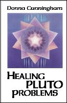 Healing Pluto Problems, by Donna Cunningham